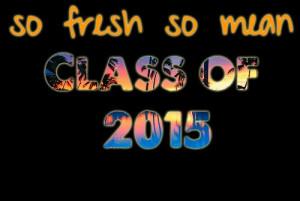 class of 2015 #2015 #myphotos