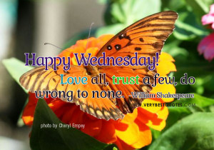 Love All – Happy Wednesday Good Morning Picture Quotes