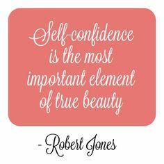 We love this inspirational quote by makeup artist Robert Jones. More