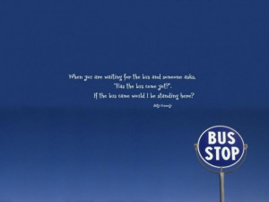 Funny quotes the blue sky with humorous quotes the bus stop