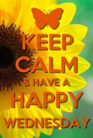 Keep Calm Happy Wednesday