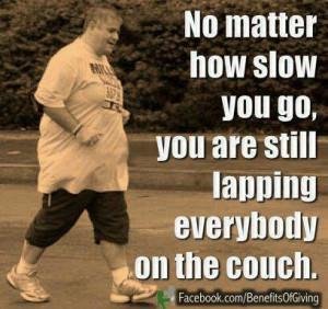 Slow but no couch potato!