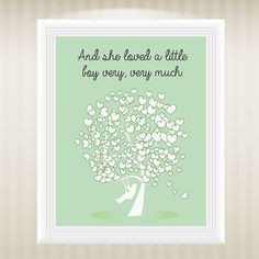 This quote from The Giving Tree perfectly sums up a mother's feelings ...