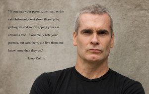 If you hate your parents, the man, or the establishment…
