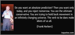 Do you want an absolute prediction? Then you want only today, and you ...