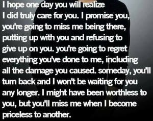deserve better .... I love you ... But I need to move on