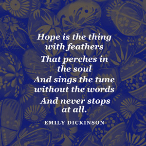 ... see more qcards on hope source hope is the thing with feathers