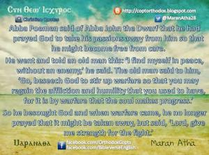 abba poemen said of abba john the dwarf that he had prayed god to