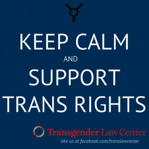 Keep Calm Support Transgender RIghts