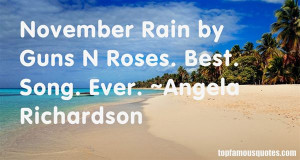 Top Quotes About November Rain