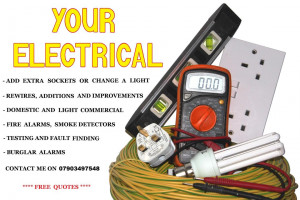 YOUR ELECTRICAL.....for free quotes call Alex on 0790 349 7548 ...