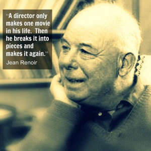 Jean Renoir Quote | Flickr - Photo Sharing!