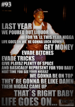 Home | 2pac quotes life goes on Gallery | Also Try: