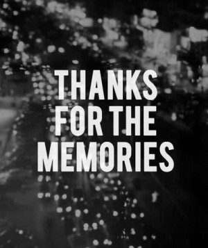 memories, quotes, thank, you