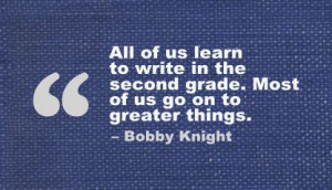 ... .com/all-of-us-learn-to-write-in-the-second-grade-education-quote