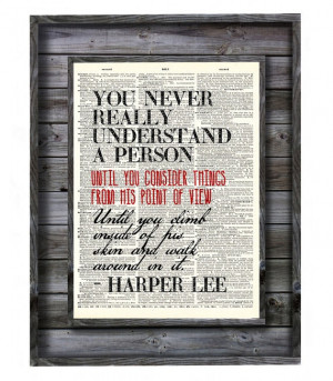Harper Lee To Kill a Mockingbird Quote Print on by AvantPrint, $9.00