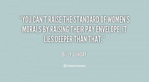 Raise Your Standards Quotes