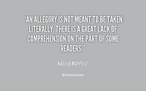 quote-Naguib-Mahfouz-an-allegory-is-not-meant-to-be-25053.png