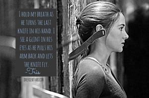 Divergent Quotes Tris And Four