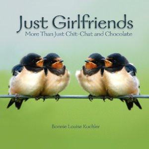 just girlfriends some things only girlfriends understand girlfriends ...