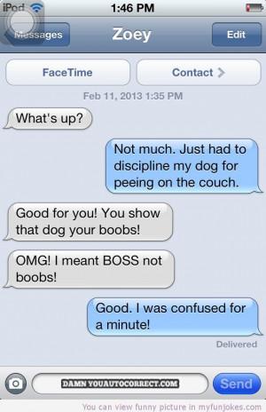 Autocorrect fail Discipline my dog — 100 funny jokes - http://www ...