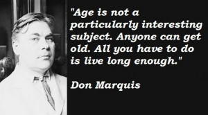 Don marquis famous quotes 2 - Collection Of Inspiring Quotes ...