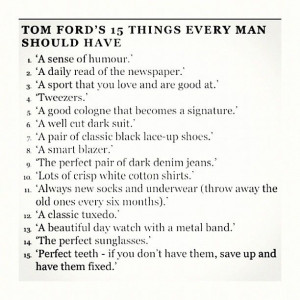 Every man should have...