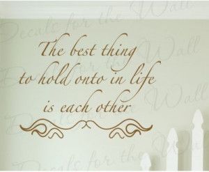 Hold Onto Each Other Family Love Quote