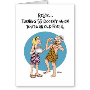 funny_55th_birthday_card_for_him-re37f6b219b1f4b56a5567d1b37df6e73 ...