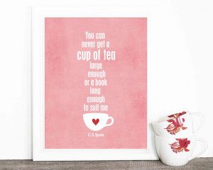 ... Cup of Tea and a Long Book - CS Lewis Literary Quote Book Lover