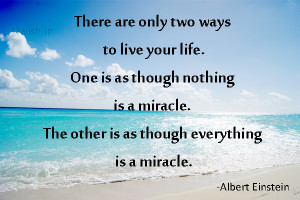 Life is a miracle- Albert Einstein quote. Motivational e greeting ...