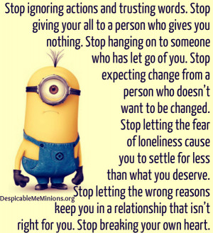 Minion-Quotes-Stop-ignoring-actions-and-trusting-words.jpg
