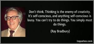 ... it-s-self-conscious-and-anything-self-conscious-ray-bradbury-22375.jpg