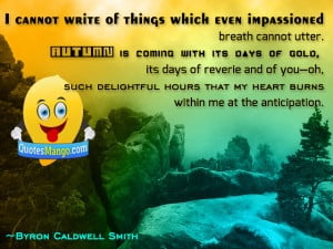 ... that my heart burns within me at the anticipation byron caldwell smith