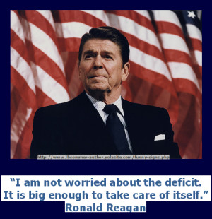 funny but stupid Ronald Reagan quote - I am not worried about the ...