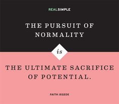 ... is the ultimate sacrifice of potential.