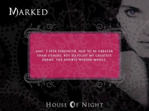 ... check it by yourself quote of the day taken from house of night series