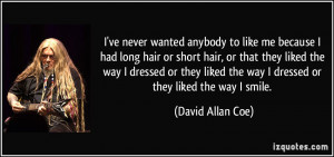 More David Allan Coe Quotes