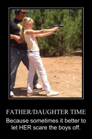 train your daughters in gun safety… teach them how to handle and ...