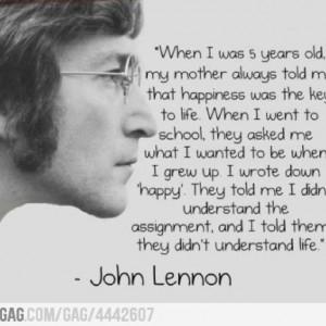 Wisdom from John Lennon.