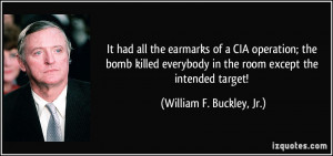 It had all the earmarks of a CIA operation; the bomb killed everybody ...