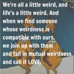 ... Photos of the Dr Seuss Love Quotes to Consider Reading No Matter What