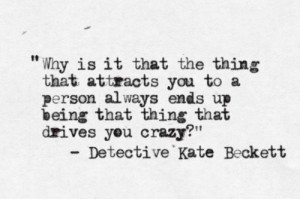 Glad she finally admitted that she likes when Castle drives her crazy!