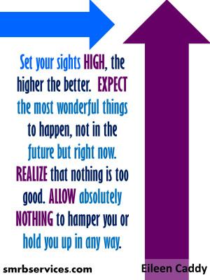 Eileen Caddy-Set Your Sights High