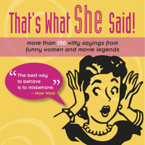 Mae West Sayings And Quotes