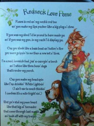 Redneck Love Poem (Pome) LOL