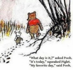 My+favourite+day-Winnie+the+Pooh+Quote-Quote+of+the+day-Winnie+the ...