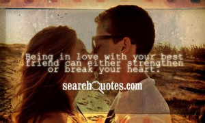 Being in Love with Your Best Friend Quotes