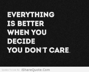 Everything is better when you decide…