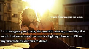 Inspiring love quotes i will wait my turn